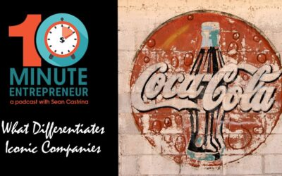 Ep 327: What Differentiates Iconic Companies