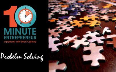 Ep 329: Problem Solving!